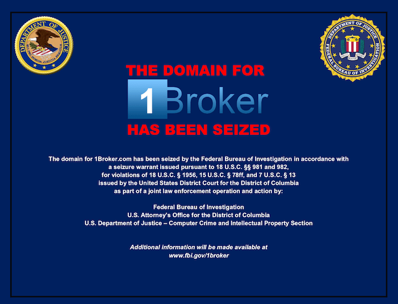 Trybe: 1Brokers Domain Seized by FBI